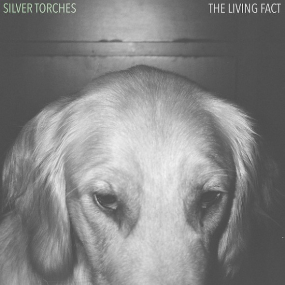 Silver Torches - The Living Fact
